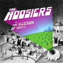 The Hoosiers and The Illusion of Safety