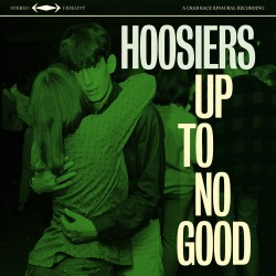 The Hoosiers Up To No Good EP Artwork